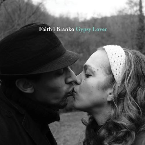 Faith i Branko: Bumbar (taken from the album 'Gypsy Lover')