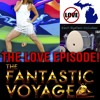 Download The Fantastic Voyage: February 9th, 2016 Mp3