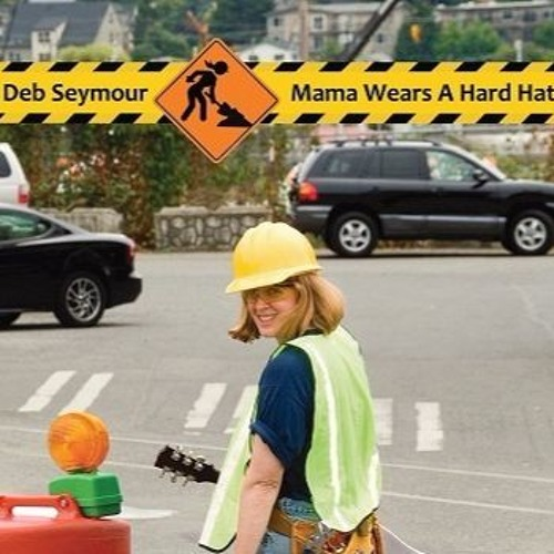 Mama Wears A Hard Hat