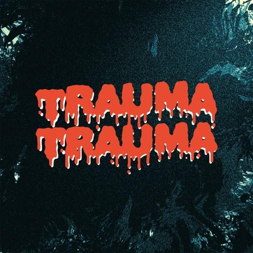 Trauma Trauma - Svart Hål