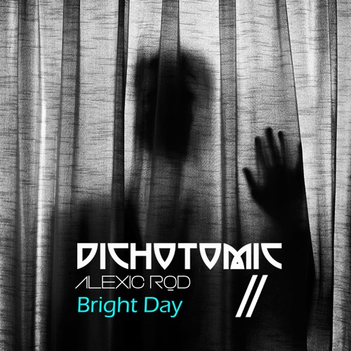 Alexic Rod :: Bright Day :: Dichotomic