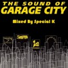 Garage City Classics Vol.1 - Mixed By Special K [DOWNLOADABLE]