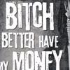 Rihanna & Dr Dree - Bitch Better Have My Money Next Episode (Angel Martin Mashup)