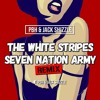 The White Stripes - Seven Nation Army (PBH & Jack Shizzle Remix) mp3