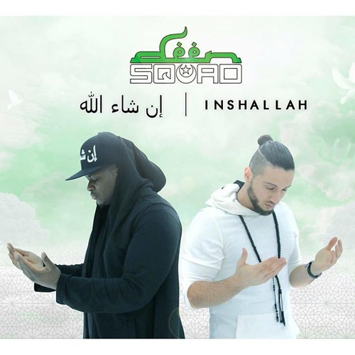 Deen Squad - InshAllah (Official Lyric song) by Fefo Faisal   Free