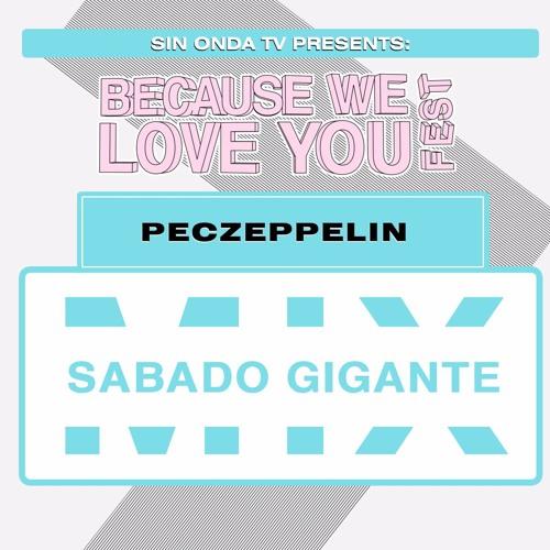 PecZeppelin - Sabado Gigante (Because We Love You Fest MIX 002)