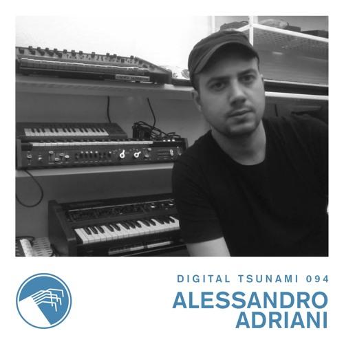Digital Tsunami 094 - Alessandro Adriani