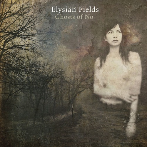 Elysian Fields - Rosy Path [new album 'Ghosts of No']