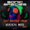 Sonic Species - Just Another Freak (Vm Rmx)