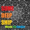 Some Deep Ship - Metaphysical - 01 The Dense Fog (Rough Demo)