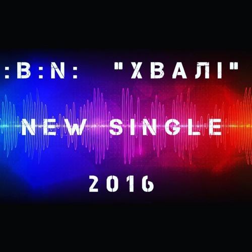 :B:N: - Hvali (feat. Tony Fadd)
