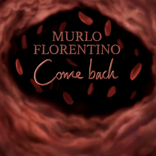 Download Murlo & Florentino - Come Back