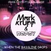 Craig David ft Big Narstie - When The Bassline Drops (Mark Krupp & Nepsy Remix cut)