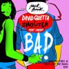 David Guetta & Showtek Feat. Vassy - Bad (Alex del Toro & Eddy Lost The Train Edit) Portada del disco