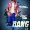 Rang by Ranjit Bawa(SinghFM.CoM)