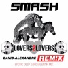 Smash feat. Ridley - Lovers2Lovers ( Erotic deep sans Valentin mix )