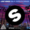 You - Lost Kings (