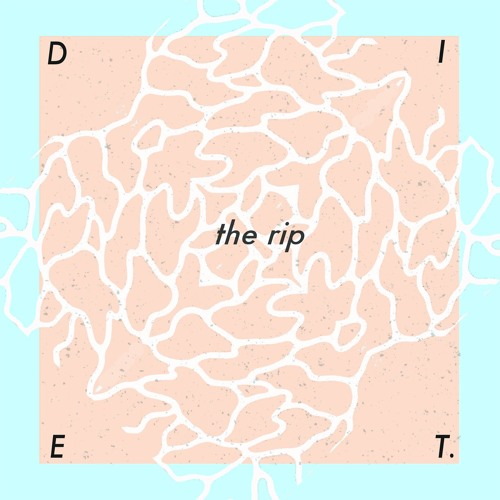 Diet - The Rip