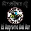 Amor De Mis En Sueños - Medardo Remix Cristian DJ El Supremo Del Sur