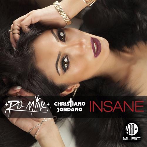Ro-MINA & Christiano Jordano - Insane (Dave Aude Remix)