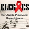 My Brother Lived In San Fransisco - Elegies (For Angels, Punks, and Raging Queens)