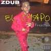 ZDub x Ron Browz - EL CHAPO (Zmix)