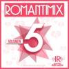 Romantimix Vol 5 - Ballads In English & Spanish Mix - By Dj Erick E.C. - I.R.