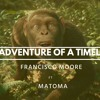 COLDPLAY - Adventure Of A Timelife [FRANCISCO MOORE & MATOMA]