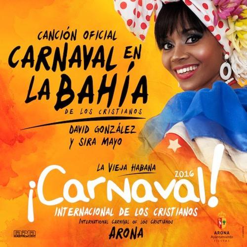 Sira Mayo & David González - Carnaval en la Bahía (De Los Cristianos)