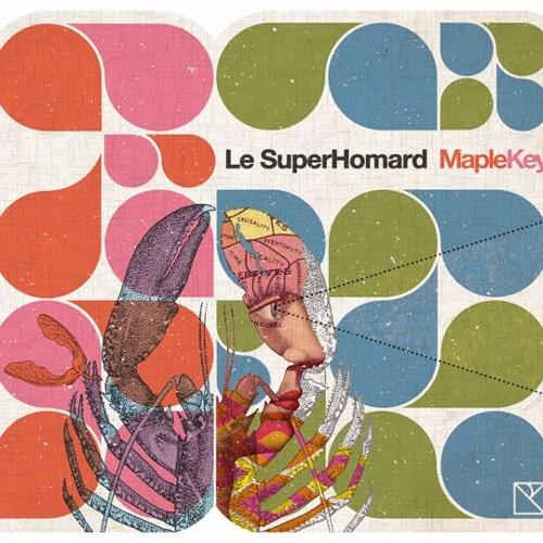 Le SuperHomard - Maple Key MERC5