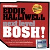 Mixmag: Next Level BOSH! - Eddie Halliwell