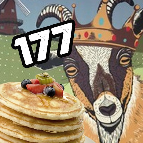 177: The Award-Winning Pancake Thief