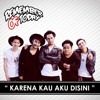 Remember Of Today - Karena Kau Aku Disini mp3