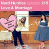 Episode 215 - Love and Marriage