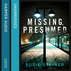 Missing, Presumed, By Susie Steiner, Read by Juanita McMahon