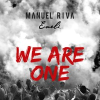 Manuel Riva & Eneli - We Are One (NOA Club Version)