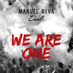 Manuel Riva & Eneli - We Are One (NOA Club Version)