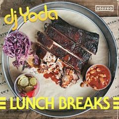DJ Yoda - Lunch Breaks