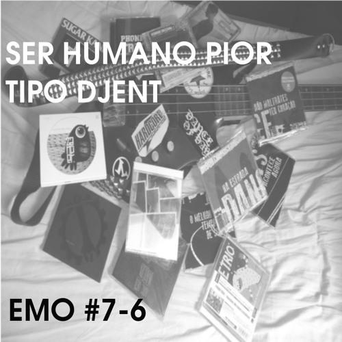 Ser Humano Pior Tipo Djent - Especial EMO