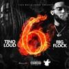 Tino Loud - 6 Feat. Big Flock [Prod. ISM Beats]