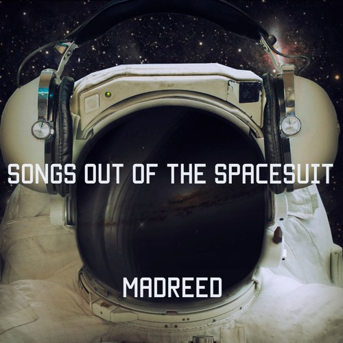 Songs Out of the Spacesuit