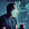 Download 4 - Warriah - Dem Sell We Out - Badda Than Studios - Badda Than Dem EP Mp3