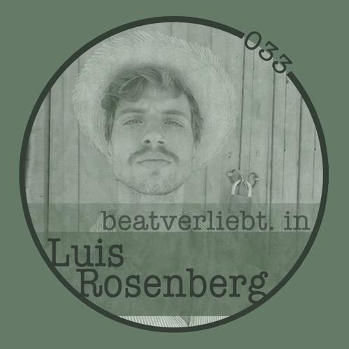 beatverliebt. in Luis Rosenberg | 033