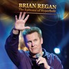TV | BRIAN REGAN | The Epitome Of Hyperbole
