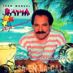 A Ti No Te Ha Dicho - Juan Manuel Lebrón (Salsa Baúl)