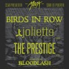 San Diablo Macabro - Jueves 11: Joliette - The Prestige - Birds In Row