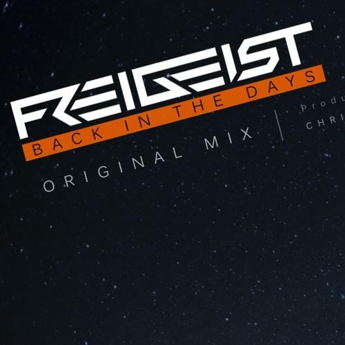 Freigeist - Back In The Days (Original Mix)
