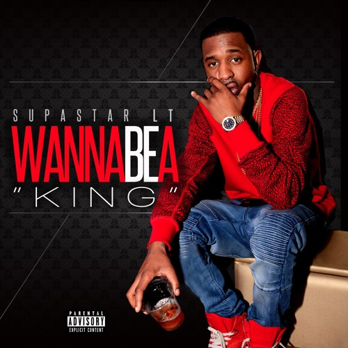 Supastar LT - Just Wanna Be  Kings _ Street