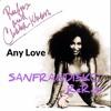 Any Love - Rufus feat Chaka Kahn - SanFranDisko Re - Rub-