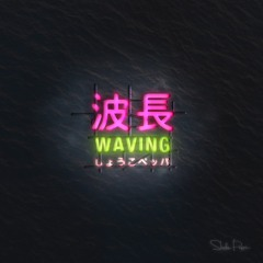 Waving Preview